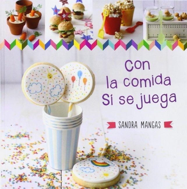 """Portada """"Con la comida Sí se juega"""""""